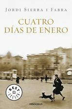 `Sierra I Fabra, Jordi`-Cuatro Dias De Enero/ Four Days Of January  BOOK NEW