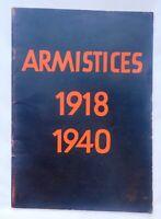 GUERRE 39/45. ARMISTICES 1918 1940. Propagande allemande. Berlin 1940