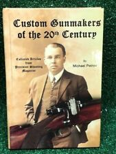 Custom Gunmakers of the 20th Century Michael Petrov Precision Shooting Guns