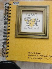 KID STUFF MY FIRST JOURNAL JOURNAL HARD COVER