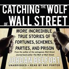 Catching the Wolf of Wall Street by Jordan Belfort 2012 Unabridged CD 9781433288
