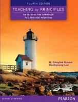 Teaching by Principles: An Interactive Approach to Language Pedagogy 4th Edition
