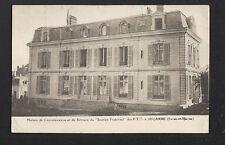 """JOUARRE (77) Maison de Retraite du """"SOUTIEN FRATERNEL"""" des P.T.T."""