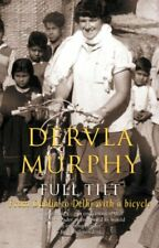 Full Tilt: From Dublin to Delhi with a Bicycle-Dervla Murphy
