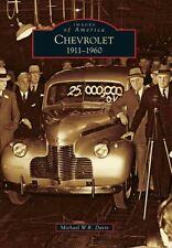 Chevrolet: 1911-1960 Book ~ A History in Photographic Detail ~ NEW!