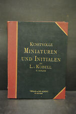 Kobell - Kunstvolle Miniaturen & Initialen  des 4. bis 16. Jhdts. - 1892
