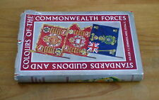 Standards, Guidons and Colours of the Commonwealth Forces by Maj. T.J. Edwards