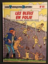 LES TUNIQUES BLEUES - T32 : Les bleus en folie - EO