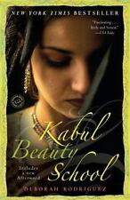 Kabul Beauty School: An American Woman Goes Behind the Veil: By Rodriguez, De...