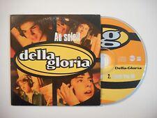 DELLA GLORIA : AU SOLEIL [ CD SINGLE PORT GRATUIT ]