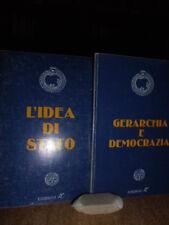 Gerarchia e democrazia.L' idea di stato. Julius Evola e René Guénon 1977  2 vol.