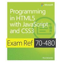 Exam Ref 70-480, Programming in HTML5 With JavaScript and CSS3 by Rick Delorm...
