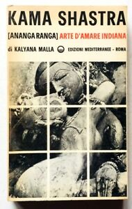Kaliana Malla Kama Shastra Ananga Ranga Arte d'amare indiana Mediterranee