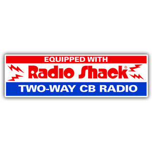 equipped with radio shack tw0 way radio retro american sticker  180mm wide