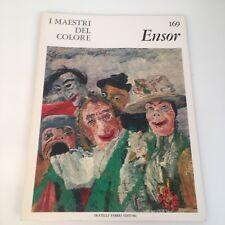 I maestri del colore Ensor (n.169) Fabbri Editori 1966 prima edizione