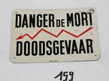 C159 Ancienne plaque en métal - DANGER DE MORT - sobi Bruxelles