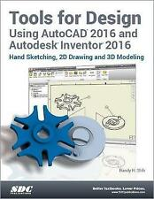 USED (GD) Tools for Design Using AutoCAD 2016 and Autodesk Inventor 2016 by Rand
