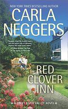 Red Clover Inn: A Romance Novel (Swift River Valley) by Carla Neggers