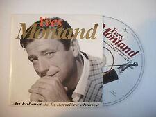 YVES MONTAND : AU KABARET DE LA DERNIERE CHANCE [ CD SINGLE PORT GRATUIT ]