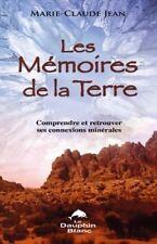 LES MEMOIRES DE LA TERRE - MARIE-CLAUDE JEAN
