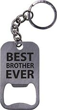 Best Brother Ever Bottle Opener Key Chain - Great Gift for Birthday, or Christma