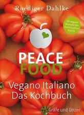 Peace Food - Vegano Italiano von Ruediger Dahlke (2014, Gebundene Ausgabe)