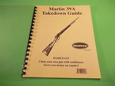 TAKEDOWN MANUAL GUIDE MARLIN 39A LEVER ACTION RIFLE, step by step instructionsTA