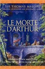 LE MORTE D'ARTHUR., Malory, Sir Thomas (edit John Matthews)., Used; Very Good Bo
