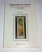 Mercurius in trivio - A cura di Maria Cochetti - Bulzoni, 1993