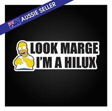 Look Marge I'm a HILUX Sticker - Navara Jeep BT50 Diesel Soot Funny Patrol GU GQ