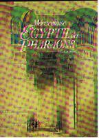MERVEILLEUSE EGYPTE DES PHARAONS A.C.CARPICECI INTER LIVRES 1990