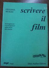 SCRIVERE IL FILM DI GIULIANA MUSCIO - DINO AUDINO 2° EDIZIONE