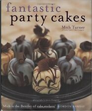 FANTASTIC PARTY CAKES BOOK BY MICH TURNER - MAKE CAKES