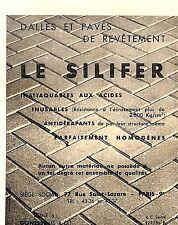 "95 GONESSE DALLES PAVES "" LE SILIFER "" PUBLICITE 1955"