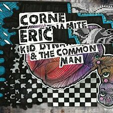 Eric Corne - Kid Dynamite and The Common Man [CD]