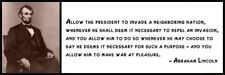Wall Quote - ABRAHAM LINCOLN - Allow the president to invade a neighboring natio