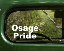 2 OSAGE PRIDE DECALs Native American Sticker Car Laptop Truck Window Bumper