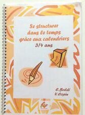 .PEDAGOGIE EBLA:SE STRUCTURER DANS LE TEMPS 3/4 ANS FICHES A PHOTOCOPIER