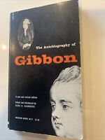 The Autobiography of Gibbon, Paperback by Dero Saunders 1961