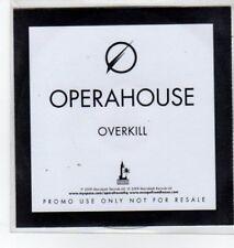 (BO482) Operahouse, Overkill - 2009 DJ CD