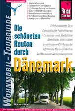 Wohnmobil-Tourguide: Die schönsten Routen durch Dänemark von Michael Moll (2008, Taschenbuch)