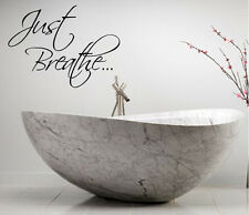 JUST BREATHE VINYL QUOTE WALL DECAL HOME DECOR LETTERING RELAXATION DECAL
