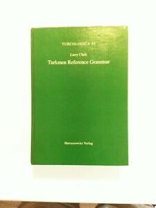 Turkmen Reference Grammar By Larry Clark