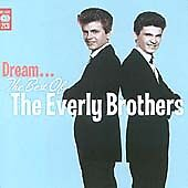 The Everly Brothers - Dream (The Best of the Everly Brothers) 2CDs