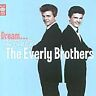 The Everly Brothers - Dream (The Best of the Everly Brothers [Music Club], 2005)