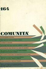 COMUNITA' Rivista quadrimestrale di informazione. Giugno 1971, Anno XXV, N. 164