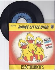 "Electronica's, Dance little bird, G/VG,  7"" Single 1003-6"