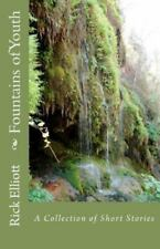 Fountains of Youth by Rick Elliott (2011, Paperback)