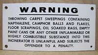 WARNING INFLAMMABLE COMBUSTIBLE INCINERATOR Old Porcelain Sign Industrial Shop