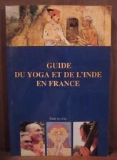 LE GUIDE DU YOGA ET L´INDE EN FRANCE